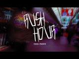 Rush Hour - Paris with Rémy Taveira, Vincent Coupeau and Edouard Depaz