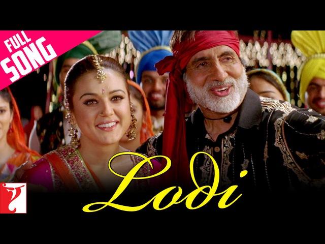 Lodi Full Song Veer Zaara Shah Rukh Khan Preity Zinta Amitabh Bachchan Hema Malini