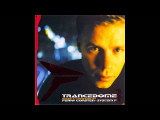 Trancedome 1 - Mixed & Compiled by Ferry Corsten - System F