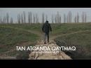 Tan Atqanda Qaytmaq Return With Sunrise Повернутись Зі Світанком