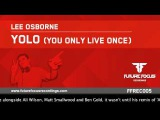 Lee Osborne - Yolo (You Only Live Once) Preview