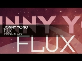 Johnny Yono - Flux Teaser