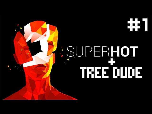 SuperHot 1 Первые сбои Бонусик в конце[Русская озвучка]