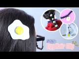 DIY: Accesorio Kawaii | Egg Hair Clip | Akari Beauty