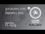 Repechage FS - 65 kg: S. RAMONOV (RUS) df. S. KILA SALLAYA (TUR), 6-4