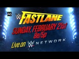 Watch WWE Fastlane 2016 on Feb. 21, live on WWE Network