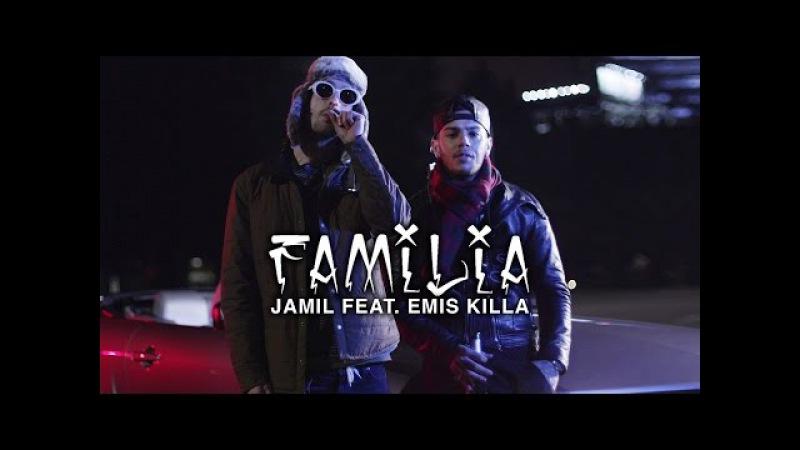 Jamil feat. Emis Killa - Familia (Official Video)