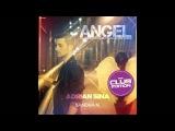 Adrian Sina feat. Sandra N. - Angel (South Blast! Nympho Angle Remix)