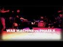 War Machine vs Phaze X Final Freestyle Session Midwest Qualifier SXSTV