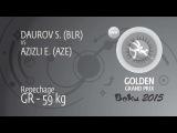 Repechage GR - 59 kg: E. AZIZLI (AZE) df. S. DAUROV (BLR), 12-7