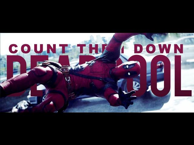 Count them down [Deadpool]