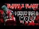 Happy Tree Friends - Flippy x Flaky - I know I'm a wolf - CMV
