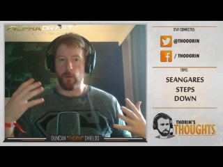 Thorin's Thoughts - seangares Steps Down (CS:GO)