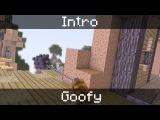 INTRO | GOOFY [Minecraft Animation] - SpaceCraft