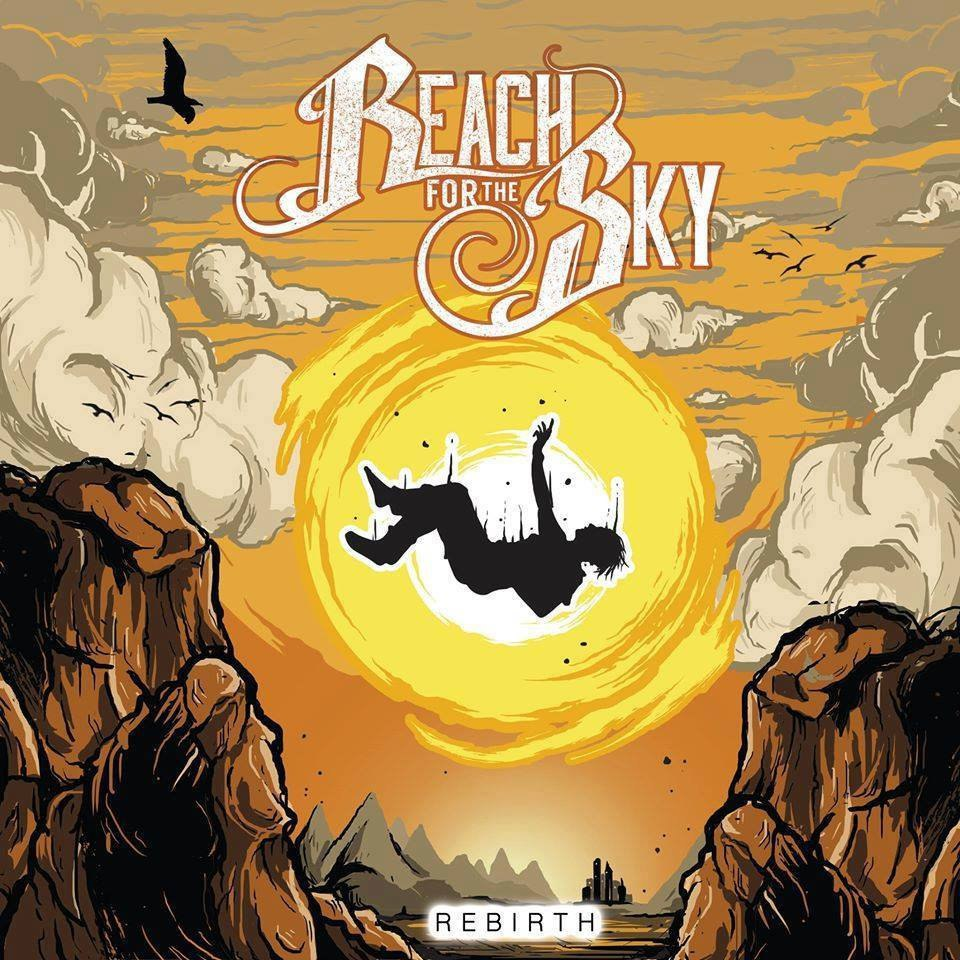 Reach For The Sky - Rebirth [EP] (2016)