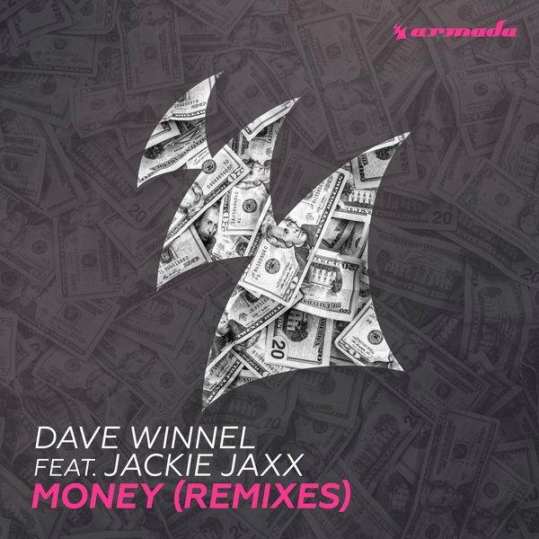 Dave Winnel feat. Jackie Jaxx - Money (Rave Radio Remix)
