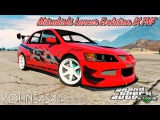GTA 5 Mitsubishi Lancer Evolution IX The Fast and the Furious
