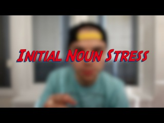 Initial Noun Stress - Learn English online free video lessons