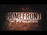 Homefront: The Revolution. Трейлер к выходу игры.