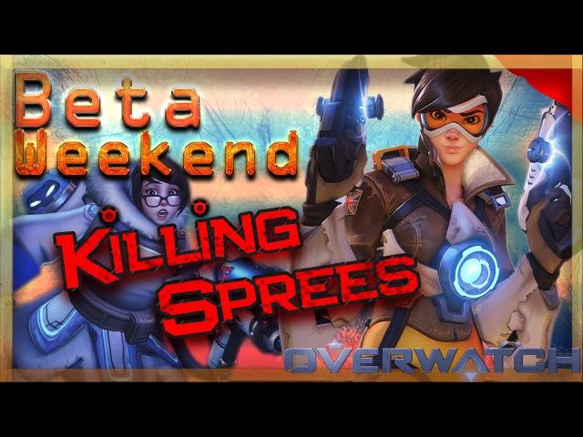 Overwatch beta weekend - My killings Sprees ( reaper,tracer,widow,mei)