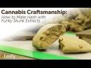 Cannabis Craftsmanship How to Make Hash
