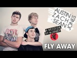 Austin Jones - Fly Away (5 Seconds of Summer Cover) w Zach &amp Sean 5SOS