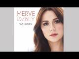 MERVE ÖZBEY - ALLAH'A EMANET OL REMIX BY GOKHAN SÜER