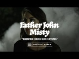 Father John Misty - Hollywood Forever Cemetery Sings IndieFolk Rock