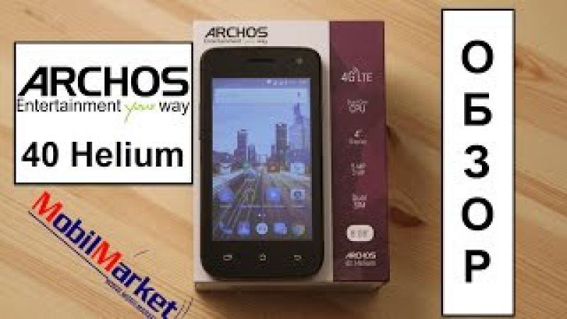 Обзор Archos 40 Helium - SC9830, 1/8GB, 4.0 WVGA, 5/2MP, 4G, 1500 mAh .:MobilMarket.ru:.