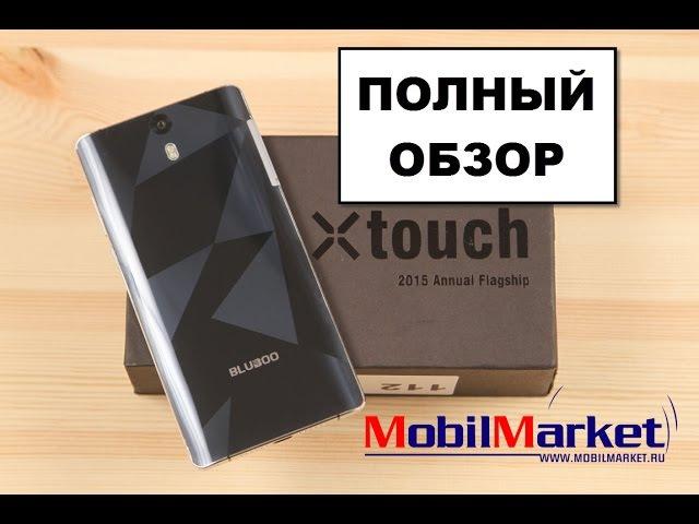 Полный обзор Bluboo Xtouch - производительный стиляга .:MobilMarket.ru:.