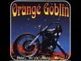 Orange Goblin Time Travelling Blues (Full Album)