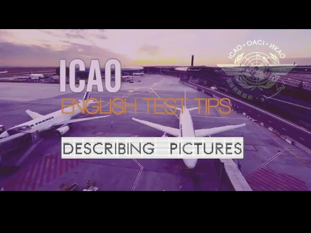 ICAO English Test - Describing Pictures