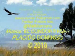 EL CONDOR PASA (MÚSICA Y LETRA) PLACIDO DOMINGO