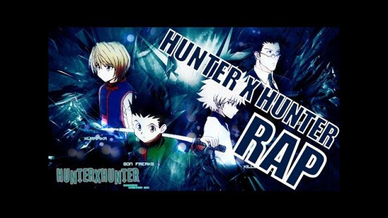 HUNTER X HUNTER RAP Cazadores Cresh