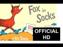 Official Fox In Socks Read Aloud By Dr. Seuss