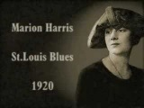 Marion Harris - St.Louis Blues (1920)