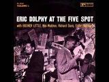 Eric Dolphy &amp Booker Little Quintet at the Five Spot - Fire Waltz
