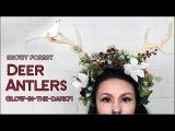 DIY Deer Antlers GLOW IN THE DARK