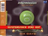 Intermission feat. Lori Glori - Six Days (Masterdance 2010 Edit)