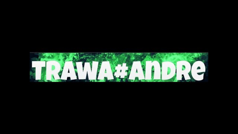 TRAWAAndrew - начало