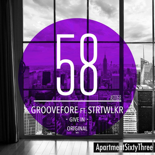 Groovefore feat. STRTWLKR - Give In (Extended Mix)