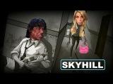 Skyhill pt.