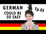 FALSE FRIENDS! | German Could Be So Easy | 03