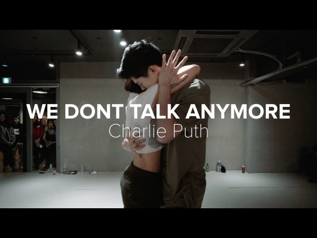 We don't talk anymore - Charlie Puth / Lia Kim Bongyoung Park Choreography