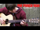 ONE PUNCH MAN OST - Sad Theme - Fingerstyle Guitar Cover