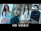 Haminastu  Fitoor  Zeb Bangash  Aditya Roy Kapur &amp Katrina Kaif  Amit Trivedi  Swanand Kirkire