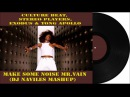 Culture Beat, Stereo Players, Exodus Tong Apollo – Make Some Noise Mr Vain DJ Naviles Mashup