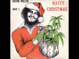 Jacob Miller &amp Ray I - Natty Christmas 1978 (Full Album)