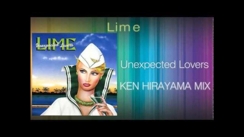 Lime - Unexpected Lovers (KEN HIRAYAMA MIX)