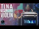 Finale TOP DJ 2015 | dj set di TINA electric violin by Elsa Martignoni